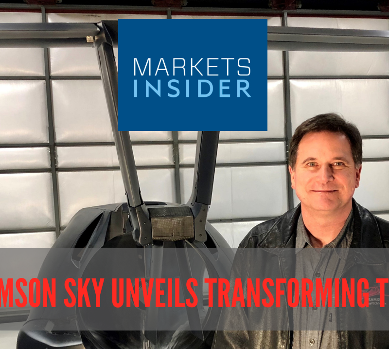 MARKETS INSIDER features latest big news: SAMSON SKY UNVEILS TRANSFORMING TAIL