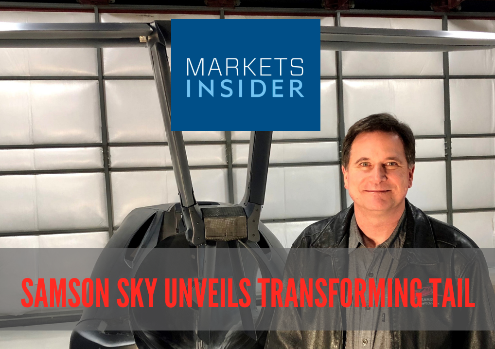MARKETS INSIDER features latest big news: SAMSON SKY UNVEILS TRANSFORMING TAIL