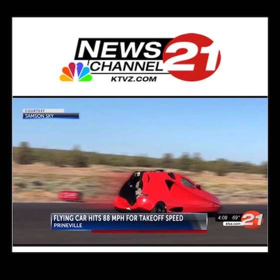 image with ktvz news channel 21 logo showing samson sky flying car doing speed test